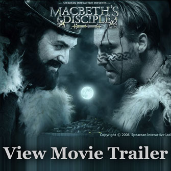 click here to view Macbeth Disciple trailer