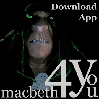 click here to download the macbeth4you app